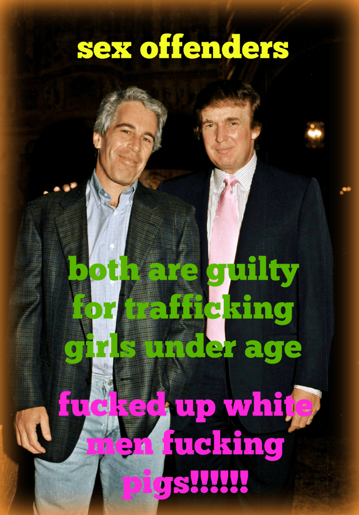 TRUMP AND EPSTEIN ELUDED IN UNDERAGE KIDS
