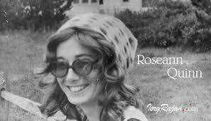 ROSEANN QUINN'S LIFE