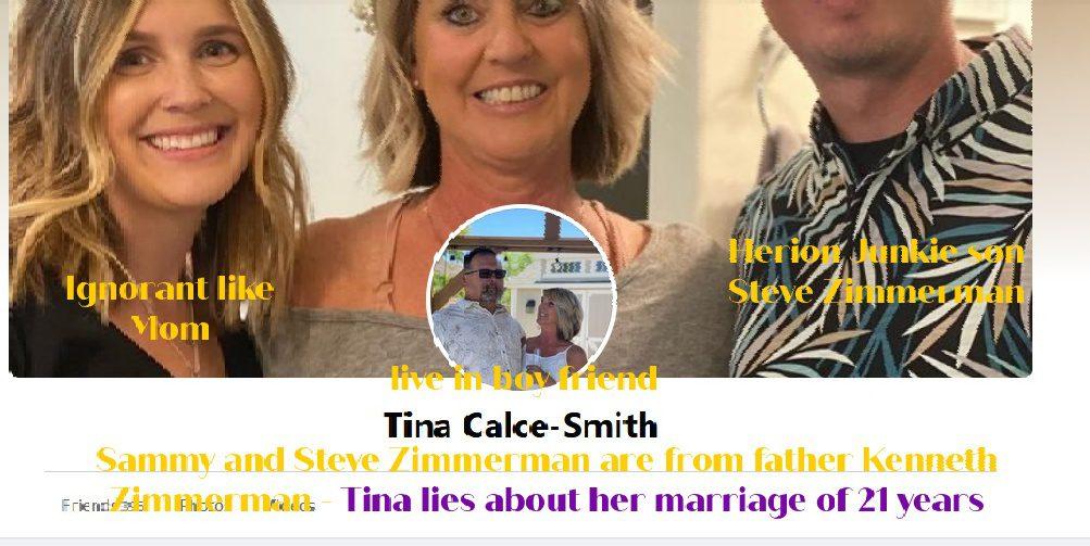 TINA CALCE ZIMMERMAN CALLS HERSELF - TINA CALCE SMITH