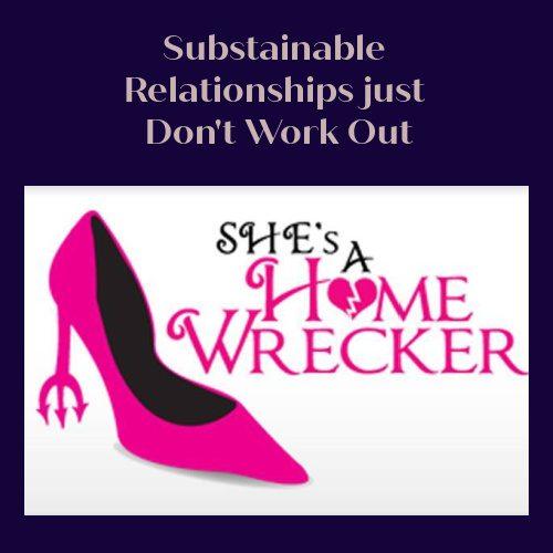 She's A HomeWrecker