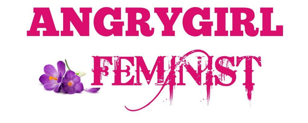 ANGRYGIRL FEMINIST