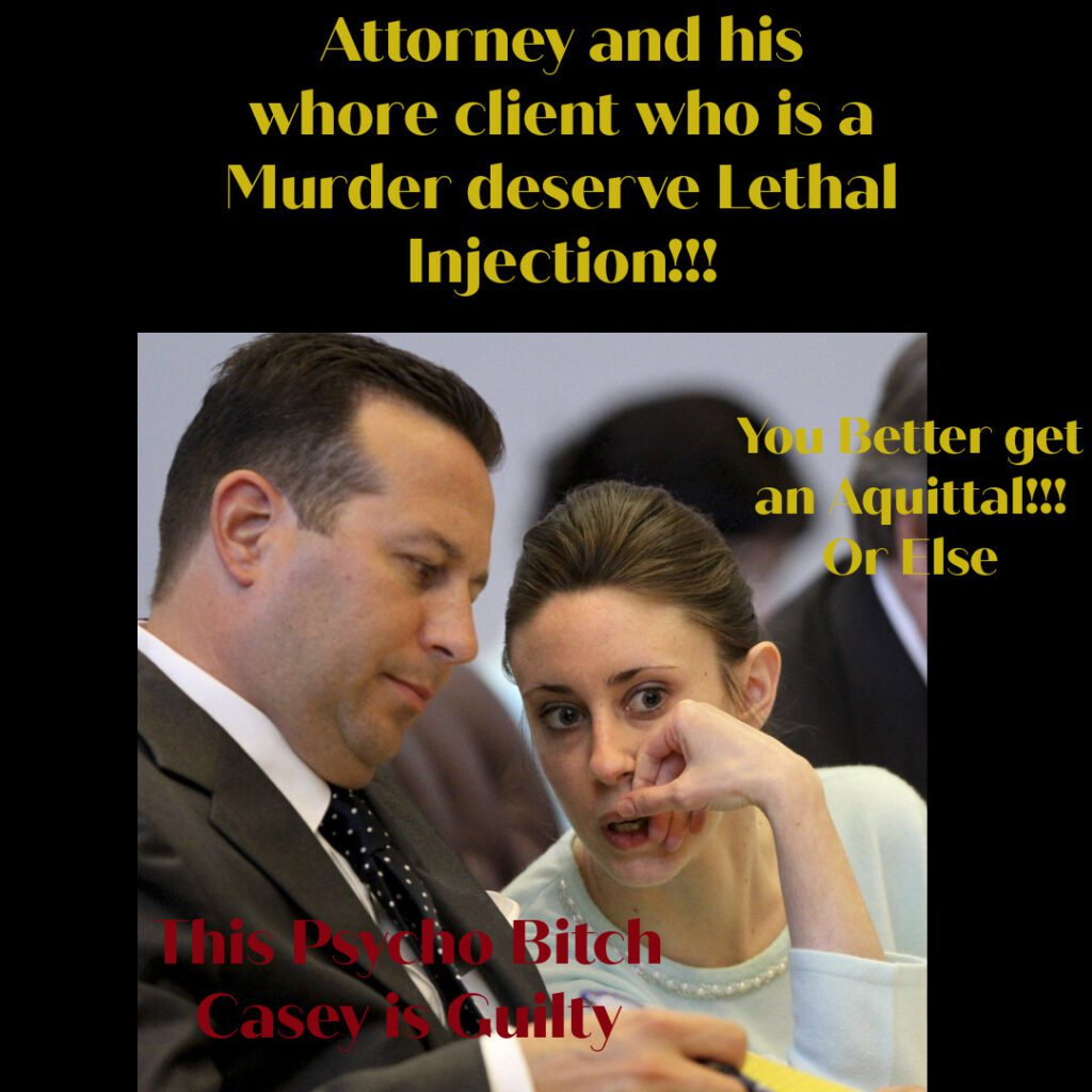 CASEY LEE IS A MURDER AND A WHORE FUCKING HER ATTORNEY FOR AQUITTAL